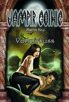 VAMPIR GOTHIC 2: Vampirkuss