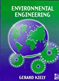 Environmental Engineering (McGraw-Hill International Editions: Chemical & Petroleum Engineering Series)