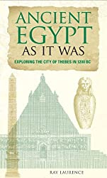 Ancient Egypt as It Was: Exploring the City of Thebes in 1200 BC (Paperback) - Common