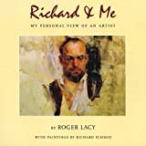 Richard & Me: My Personal View of an Artist
