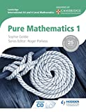 Cambridge International AS and A Level Mathematics Pure Mathematics 1 (Cambridge International As & a Level Mathematics)