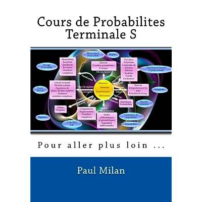 Cours de Probabilites: Pour aller plus loin ...