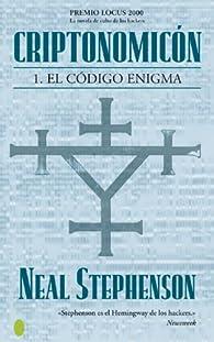CRIPTONOMICON I. EL CODIGO ENIGMA par Neal Stephenson