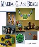 Making Glass Beads (Beadwork Books)..