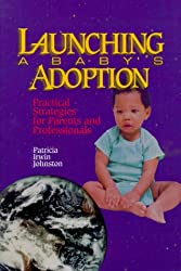 Launching a Baby's Adoption: Practical Strategies for Parents & Professionals