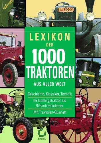Lexikon der 1000 Traktoren