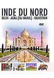 INDE DU NORD (Delhi - Agra (Taj Mahal) - Rajasthan) DVD HD