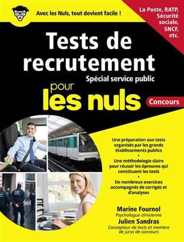 Préparer les tests de recrutement - spécial Service public pour les Nuls Concours par Marine FOURNOL