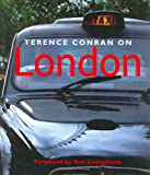 Terence Conran on London (Beaux Livres)