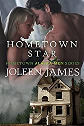 Hometown Star (Hometown Alaska Men Book 1) (English Edition)