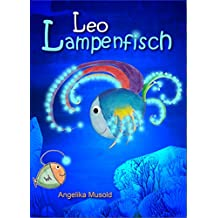 Leo Lampenfisch: dritte, erweiterte Auflage mit Musold.minis - Rätselspaß