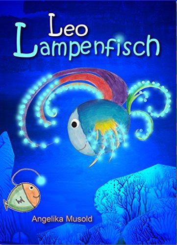 Leo Lampenfisch Dritte Erweiterte Auflage Mit Musold Minis