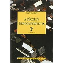 A l'écoute des compositeurs : Entretiens, 1961-1974