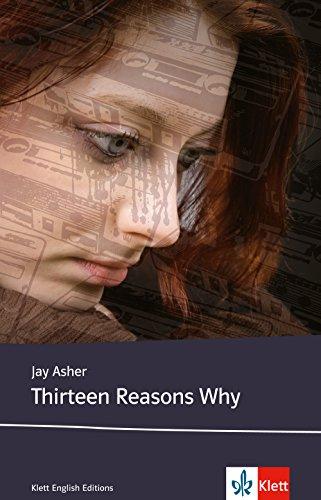 Buchseite und Rezensionen zu 'Thirteen Reasons Why: Englische Lektüre für die Oberstufe. Mit Annotationen' von Jay Asher