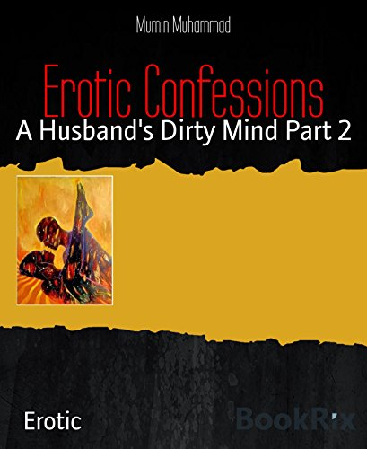 erotic-confessions-a-husbands-dirty-mind-part-2-english-edition