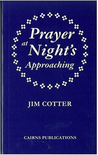 Prayer at Night's Approaching by Jim Cotter (2001-03-31)