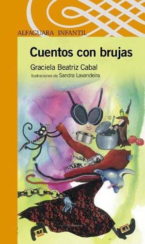 Cuentos Con Brujas (Alfaguara Infantil) por Graciela Beatriz Cabal