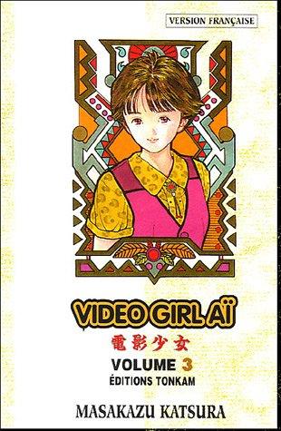Video girl Aï, tome 3 par Masakazu Katsura