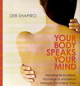 your body speaks your mind deb shapiro pdf