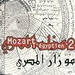 Mozart L'Egyptien /Vol.2