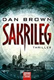 Sakrileg - The Da Vinci Code (Robert Langdon 2) - Dan Brown