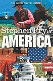 Stephen Fry in America by Stephen Fry (2009-08-01) - Stephen Fry