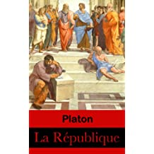 La République (Intégrale les 10 livres) (French Edition)