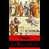 La République (Intégrale les 10 livres)