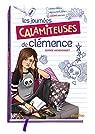 Les journées calamiteuses de Clémence par Henrionnet