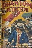 The Phantom Detective. Volume III. Number 3. November 1933