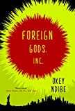 Foreign Gods, Inc. (English Edition)