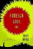 Foreign Gods, Inc. (English Edition)