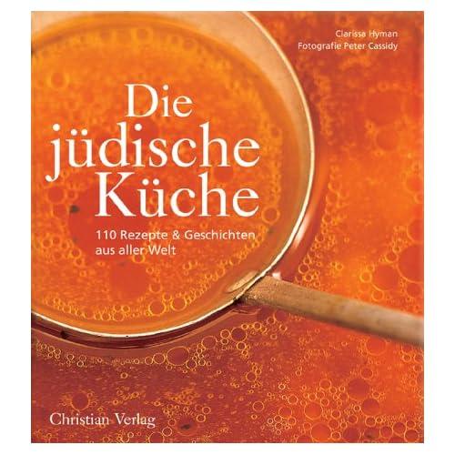 Die jüdische Küche.