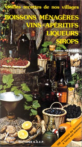 Boissons mnagres, Vins, Apritifs, Liqueurs, Sirops