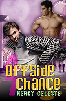 Offside Chance (Southern Scrimmage Book 3) (English Edition) par [Celeste, Mercy]
