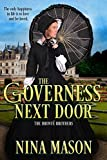The Governess Next Door: A Victorian Romance (The Brontë Brothers Book 1)