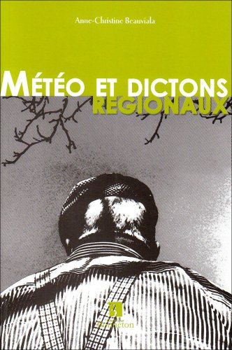 Mto et dictons rgionaux