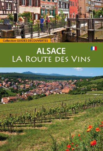 La Route des Vins d'Alsace (Fr)