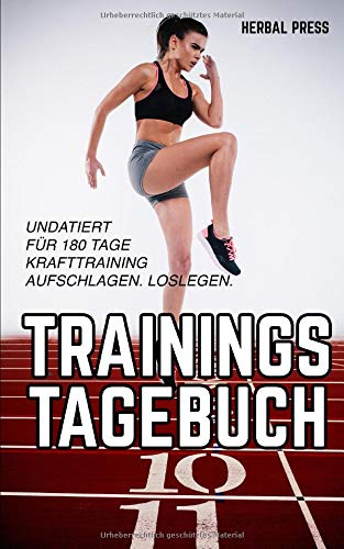 Trainingstagebuch: Undatiertes Workout Journal für 180 Tage Krafttraining
