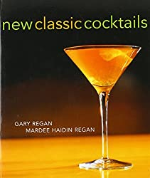 New Classic Cocktails (Lifestyles General) by Gary Regan (2002-11-26)