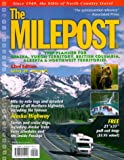 The Milepost: Trip Planner for Alaska, Yukon Territory, British Columbia, Alberta & Northwest Territories Spring 2000-Spring 2001 (Milepost, 52nd ed)