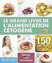 Le grand livre de l'alimentation cétogène (Guides pratiq
