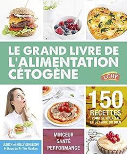 Le grand livre de l'alimentation cétogène (Guides