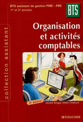 Organisation et activités comptables BTS Assistant PME-PMI 1e et 2e années (Ancienne Edition)