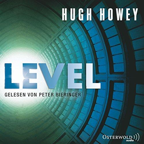 Buchseite und Rezensionen zu 'Level (Silo 2)' von Hugh Howey