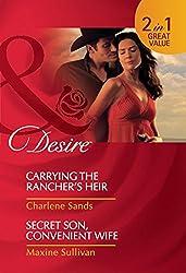 Carrying the Rancher's Heir / Secret Son, Convenient Wife: Carrying the Rancher's Heir / Secret Son, Convenient Wife (Mills & Boon Desire) (Mills and Boon Desire)