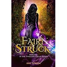 Fairy-Struck: A Reverse Harem Fantasy Romance (The Twilight Court Book 1) (English Edition)