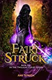 Fairy-Struck (The Twilight Court Book 1) (English Edition)