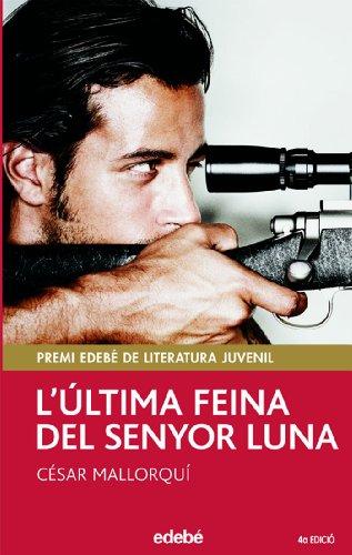 L' ÚLTIMA FEINA DEL SENYOR LUNA (PERISCOPI) por César Mallorquí Del Corral