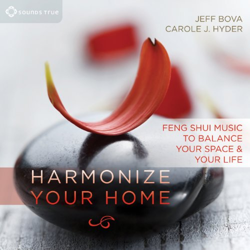 Harmonize Your Home - Feng Shui Music to